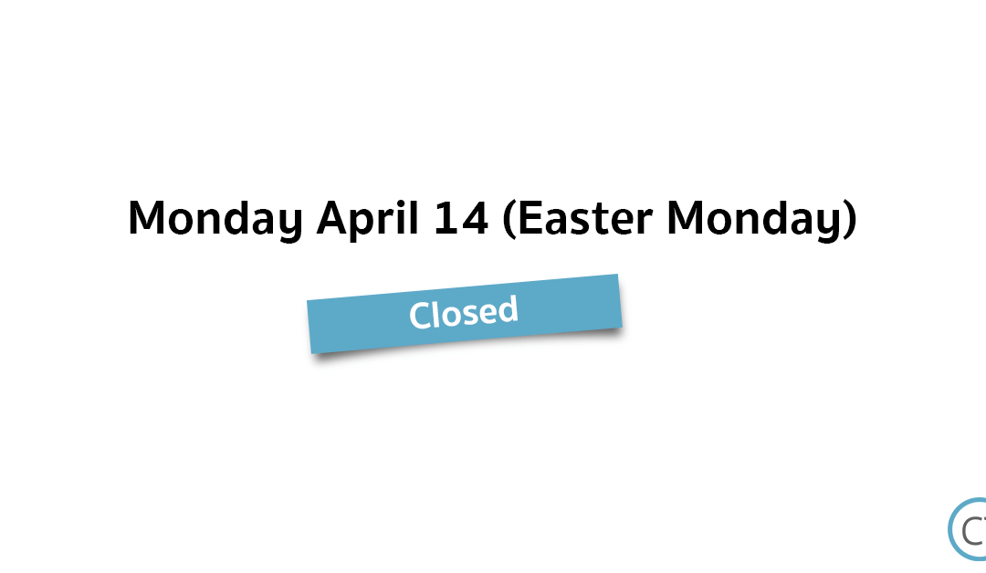 We are closed on Easter Monday