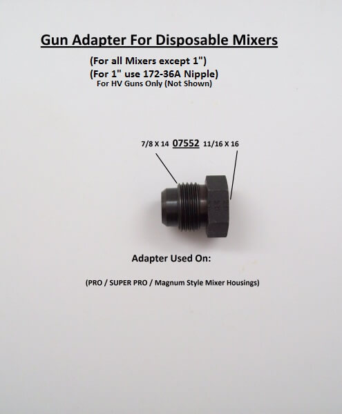 GUN ADAPTER FOR DISPOSABLE MIXERS (IF NEEDED)